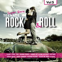 Super Rare Teenage Rock & Roll, Vol. 5 — сборник