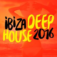 Ibiza Deep House 2016 — House Music, Beach House Club, Saint Tropez Beach House Music Dj, Beach House Club|House Music|Saint Tropez Beach House Music Dj