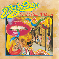 Can't Buy A Thrill — Steely Dan
