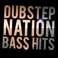 Dubstep Nation: Bass Hits — сборник
