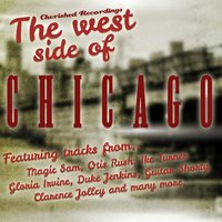 The West Side of Chicago — Otis Rush