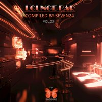 Lounge Bar, Vol. 03 (Compiled by Seven24) — Seven24