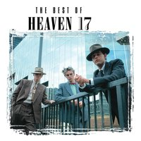 Temptation - The Best Of Heaven 17 — Heaven 17