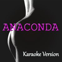 Anaconda — Kelly Jay