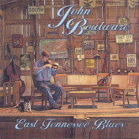 East Tennessee Blues — John Boulware