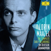 The Complete Early Recordings On Deutsche Grammophon — Lorin Maazel