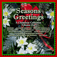 Seasons Greetings - A Christmas Collection Volume One — сборник