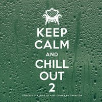 Keep Calm and Chill Out 2 — сборник