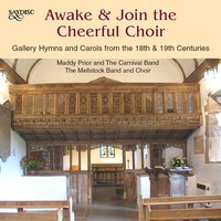 Awake & Join the Cheerful Choir — Ralph Vaughan Williams, Isaac Watts, Charles Wesley, Maddy Prior, William Croft, Thomas Campbell, Robert Grant