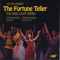 Victor Herbert: The Fortune Teller — Steven Byess