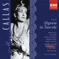 Ifigenia in Tauride — Maria Callas, Кристоф Виллибальд Глюк