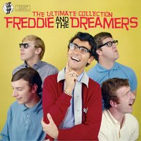 The Ultimate Collection — Freddie & The Dreamers