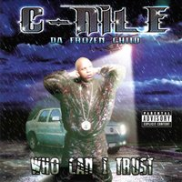 Who Can I Trust — C-Nile