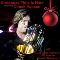 Christmas Time Is Here - Single — Chuck Hansen
