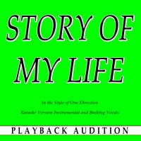 Story of My Life (In the Style of One Direction) — Playback Audition