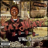 Hot Shyt Block Shyt Vol. 1 — Tay Way