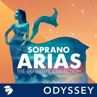 Soprano Arias: The Definitive Collection — сборник