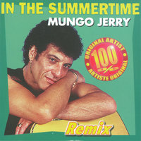 In the Summertime — Mungo Jerry