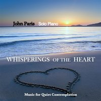 Whisperings of the Heart — John Paris