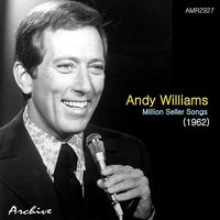Million Seller Songs — Andy Williams
