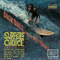 Surfer's Choice — Dick Dale