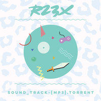 SOUND_TRACK ~ [MP3].Torrent — R23X