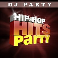 Hip Hop Hits Party Vol. 1 — сборник