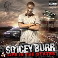 Life in the States — So'Icey Burr