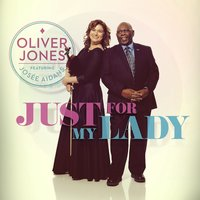 Just For My Lady — Oliver Jones