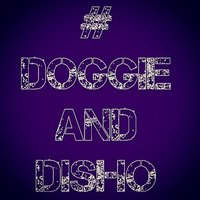 Put Your Drinks Up — Doggie, Disho