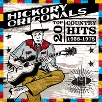 Hickory Originals: Top 20 Country Hits 1958-1978 — сборник