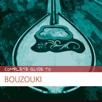Complete Guide to Bouzouki — сборник