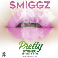 Pretty Stoner (Cookies & Lean) — Hidrolic West, Smiggz