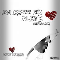 Alone — DJ Crizz Zx