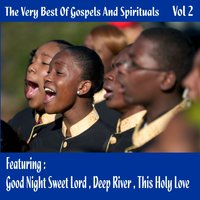 The Very Best Of Gospels And Spirituals Vol 2 — сборник