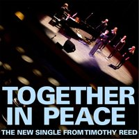 Together in Peace — Timothy Reed