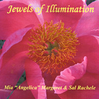 "Angels' Jewels of Illumination — ""Angelica"" Mia Margaret & Sal Rachele"