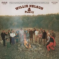 Willie Nelson And Family — Willie Nelson