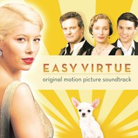 Easy Virtue  - Music From The Film — The Easy Virtue Orchestra