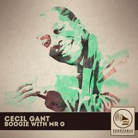 Boogie with Mr. G — Cecil Grant