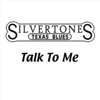 Talk to Me — The Silvertones