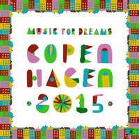 Music for Dreams Copenhagen 2015, Vol. 1 — Kenneth Bager