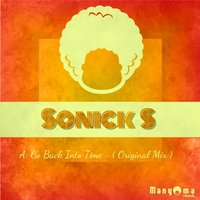 Go Back Into Time — Sonick S