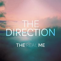 The Direction — The Real Me