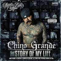 The Story Of My life — Chino Grande
