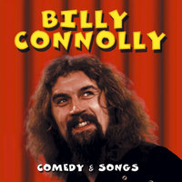 Comedy & Songs — Billy Connolly