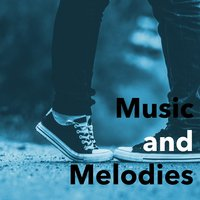 Music and Melodies — сборник