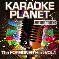 The Foreigner Hits, Vol. 1 — A-Type Player, Karaoke Planet