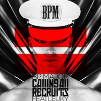 Calling All Recruits (feat. Leuky) — Leuky, Bp Major