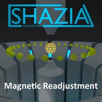 Magnetic Readjustment — Shazia Production